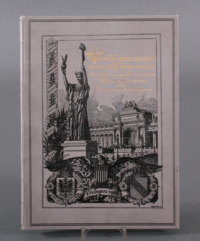 Von Karlsruhe nach Chigaco, Ferdinand Thiergarten, 1895