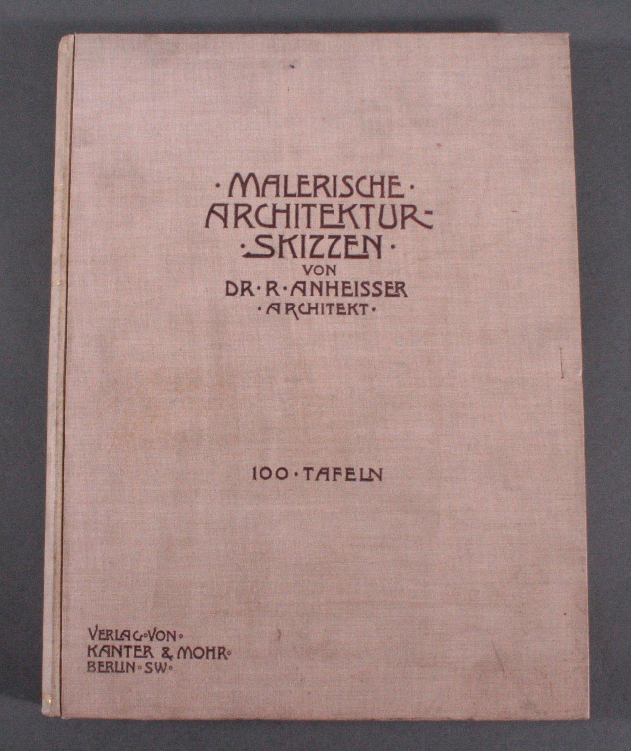 Malerische Architektur-Skizzen, 100 Tafeln