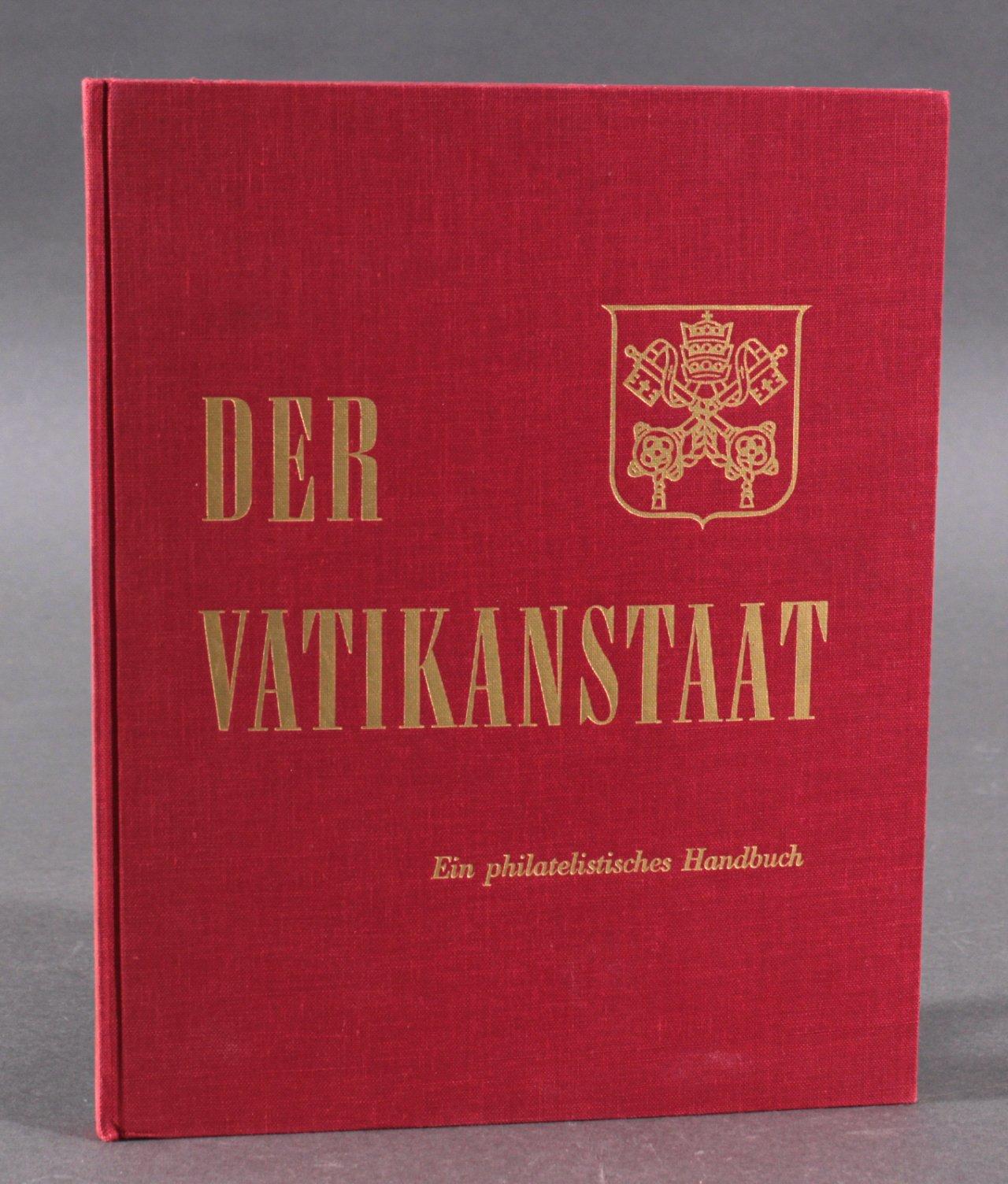 DER VATIKANSTAAT  Ein philatelistisches Handbuch