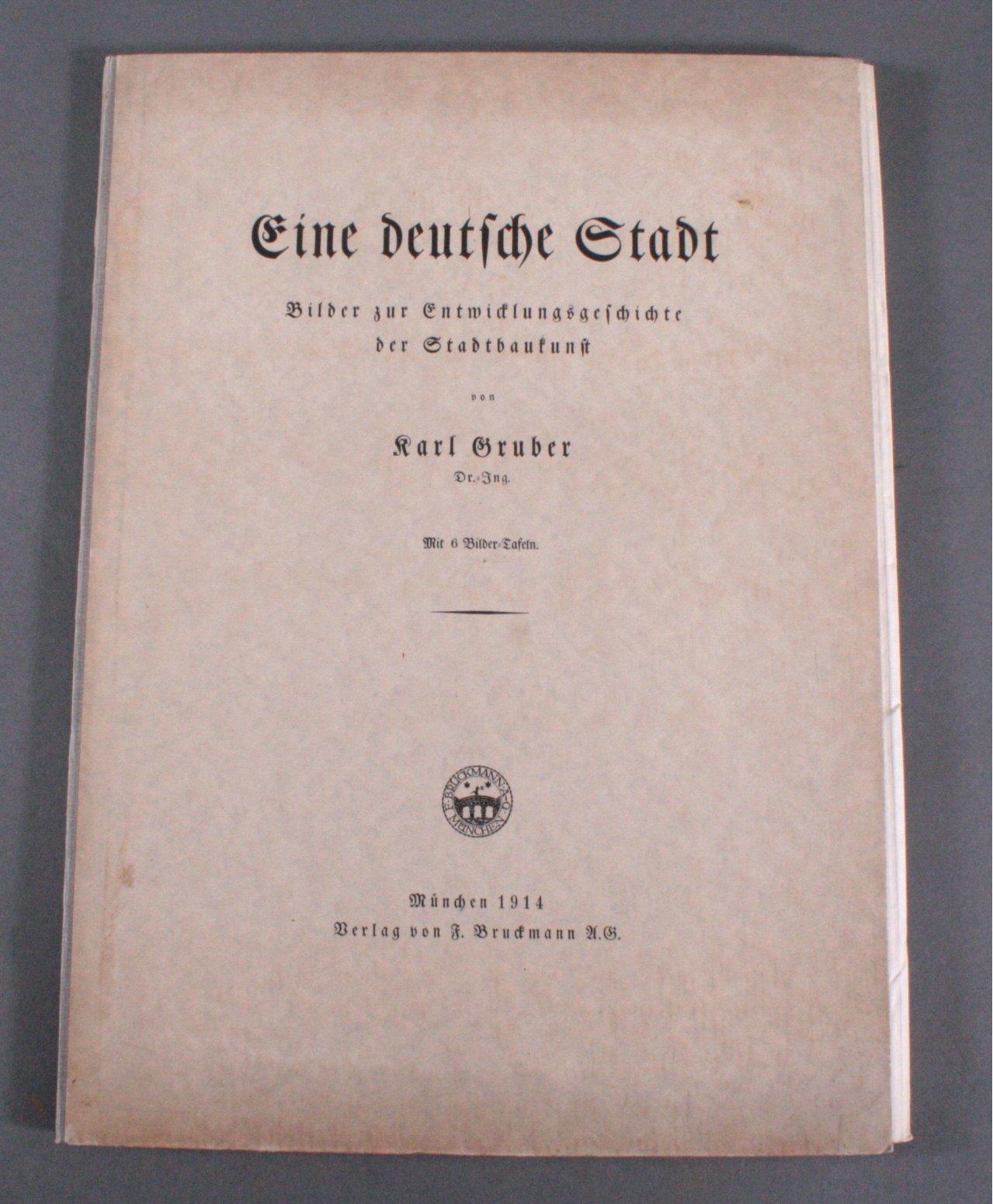 Eine Deutsche Stadt, Karl Gruber, 1914