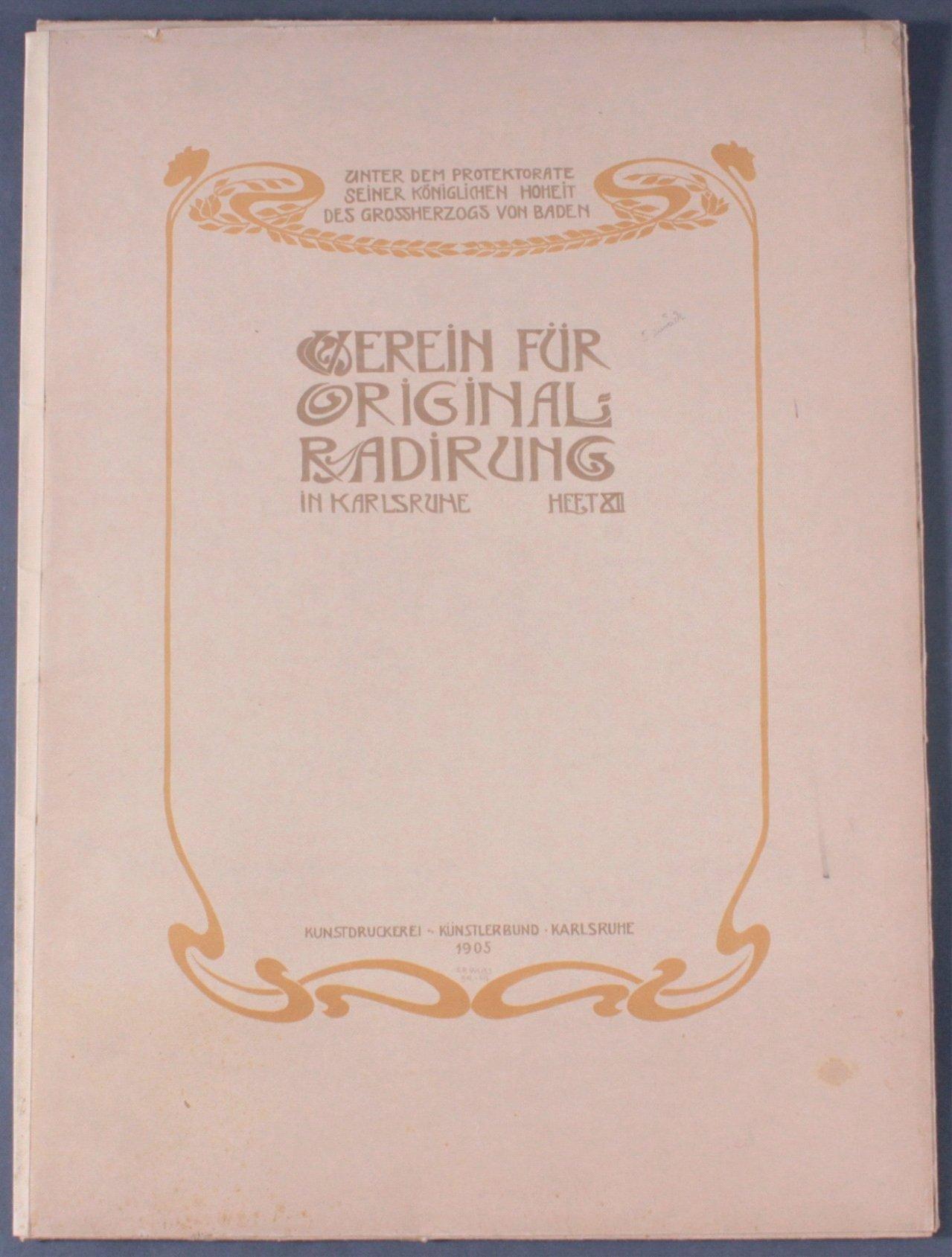 Verein für Original-Radierung Karlsruhe. Heft XII, 1905