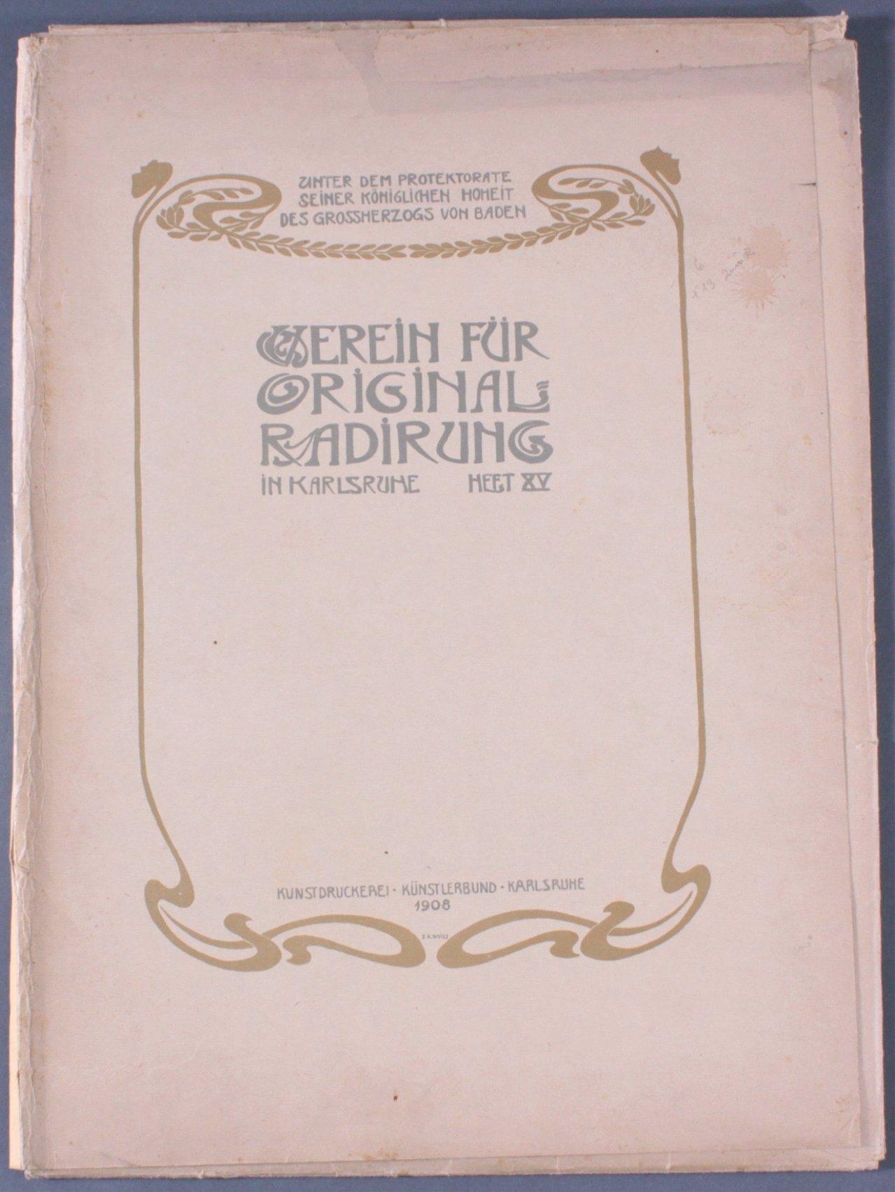 Verein für Original-Radierung Karlsruhe. Heft XV, 1908