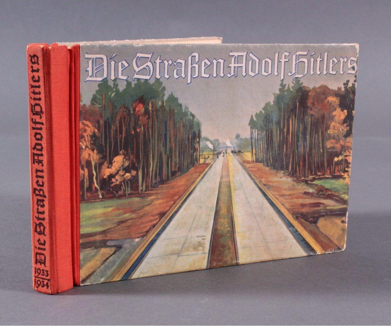 Die Straßen Adolf Hitlers. Baujahr 1933/1934