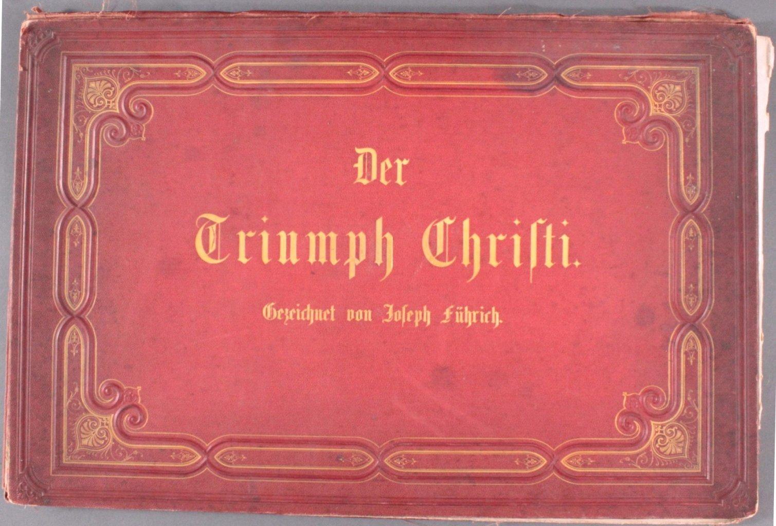 Der Triumph Christi von Joseph Führich, Ratisbon 1856