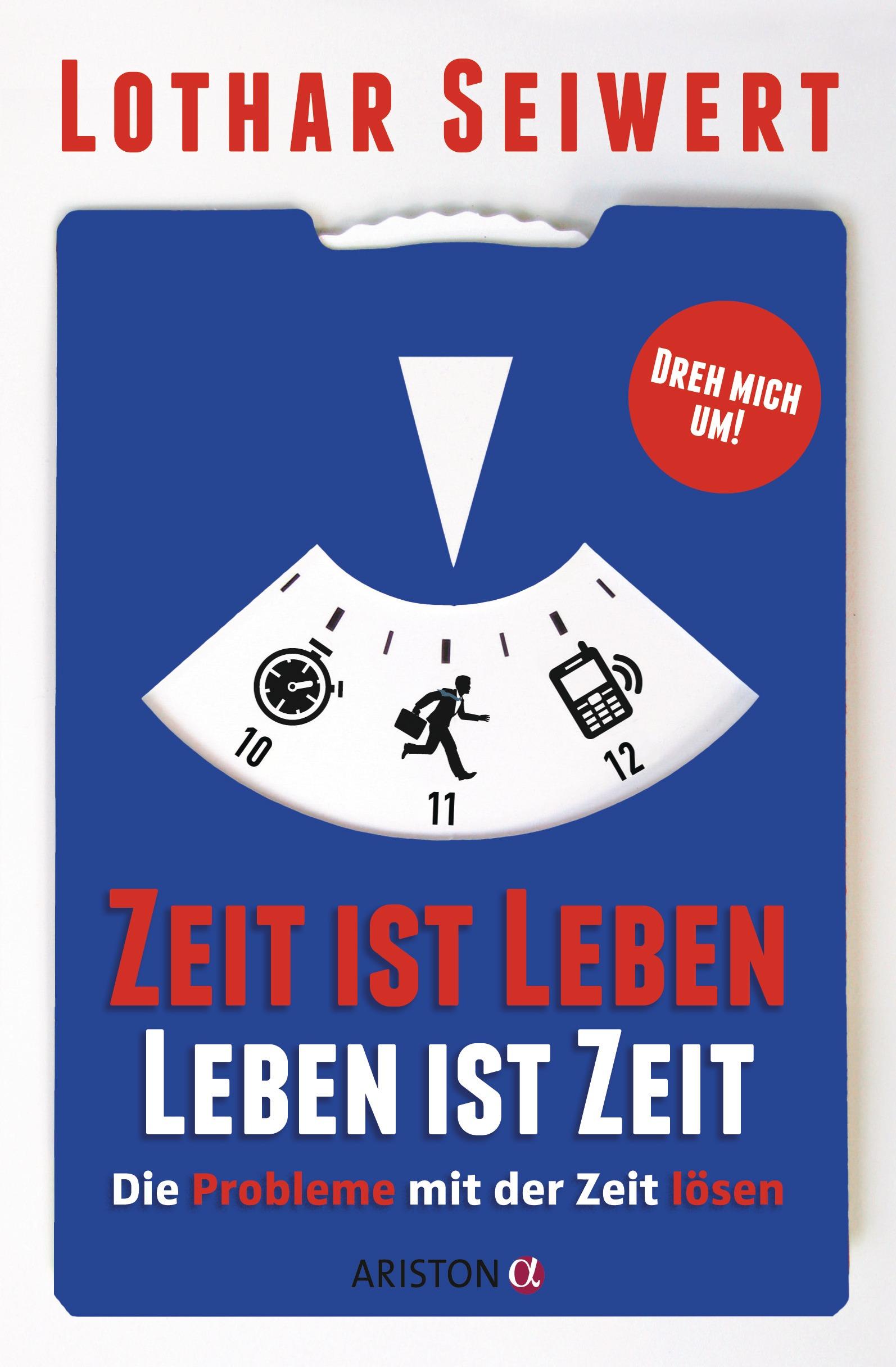 'Zeit ist Leben, Leben ist Zeit'. Handsigniertes Buch von Lothar Seiwert