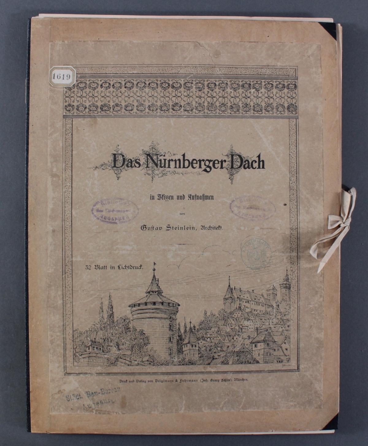 Steinlein Gustav, das Nürnberger Dach, 32 Tafeln im Lichtdruck