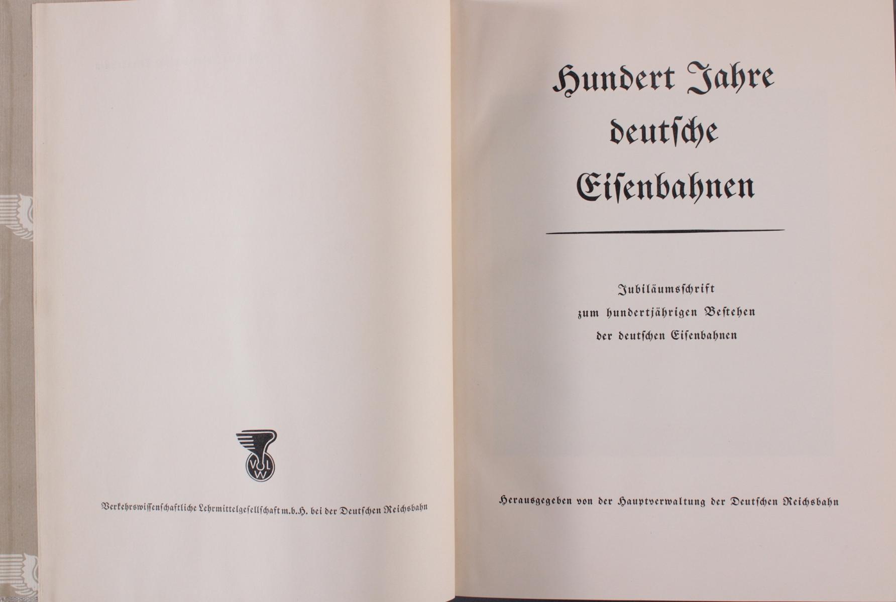 Hundert Jahre deutsche Eisenbahn, Jubiläumsschrift zum hundertjährigen Bestehen-2