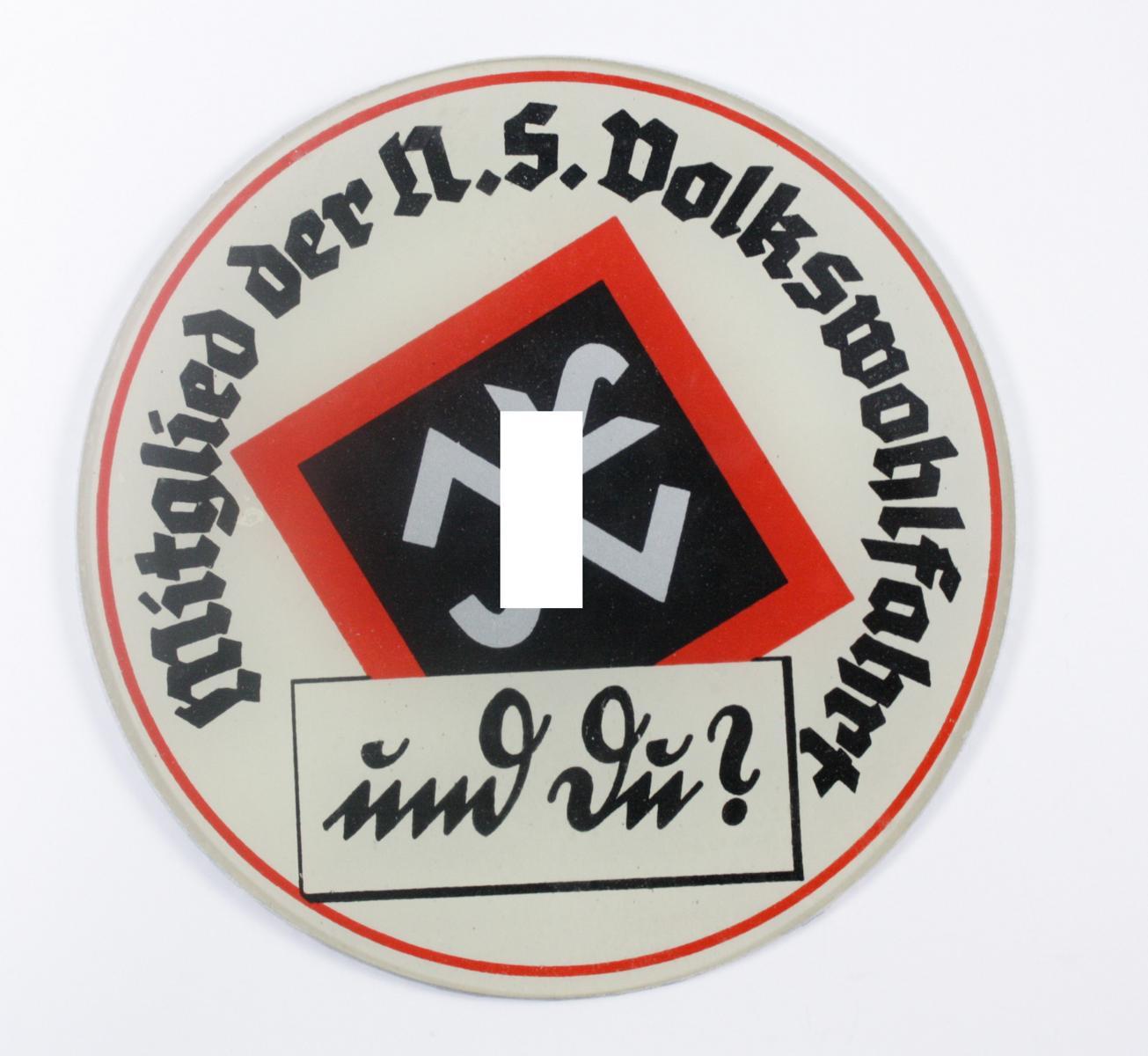 Glasplakette NSV, Mitglied der NS Volkswohlfahrt – und du?
